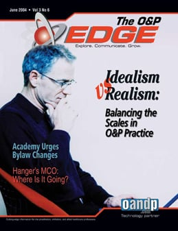 Idealism vs Realism: Balancing the Scales in O&P Practice